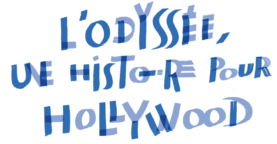 Odyssey. A Story for Hollywood